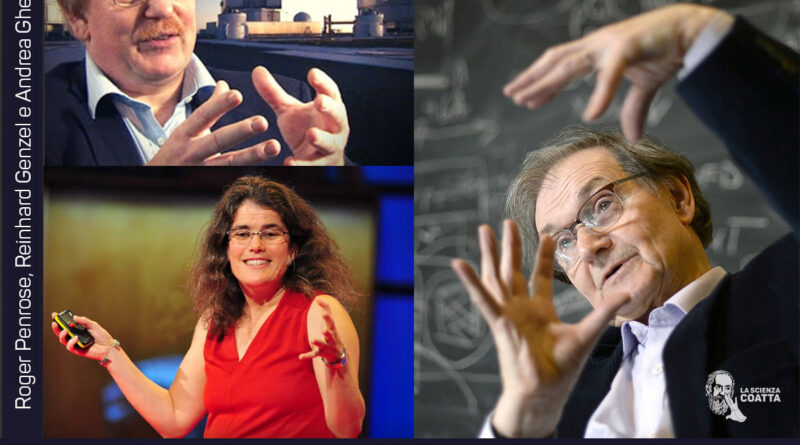 Roger Penrose - Reinhard Genzel - Andrea Ghez Nobel